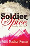 Soldier & Spice: An Army Wife's Life: 1