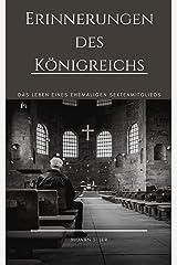 Erinnerungen des Königreichs: Das Leben eines ehemaligen Sektenmitglieds (German Edition) Kindle Edition