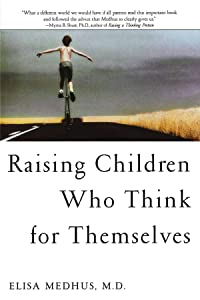 Raising Children Who Think for Themselves