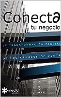 Conecta Tu Negocio: La Transformación Digital De