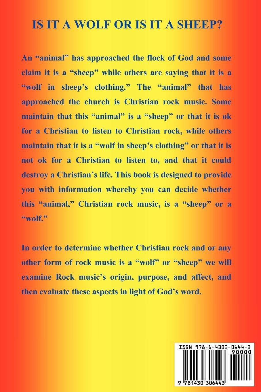 Christian Rock Music; Wolf or Sheep?