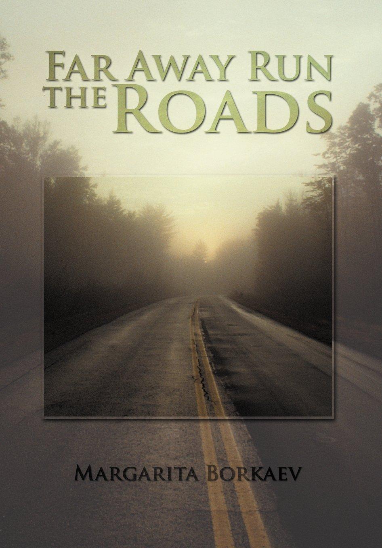 Download Far Away Run the Roads pdf