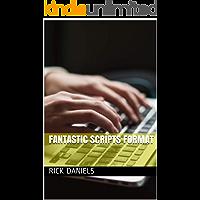 Fantastic Scripts Format (English Edition)