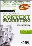 Content Marketing. Fare business con i contenuti per il web