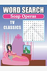 Word Search Soap Operas TV Classics: Large Print Word Find Puzzles Paperback
