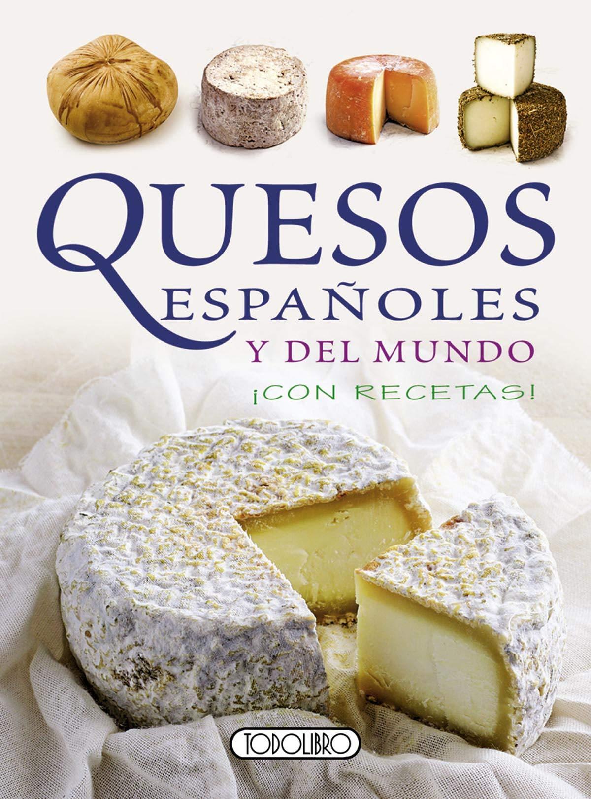 Quesos españoles y del mundo (Miniprácticos): Amazon.es: Todolibro: Libros