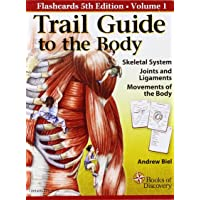 Trail Guide To The Body Flashcards Vol.: 1