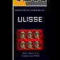 ULISSE: Amici, nemici e la moglie quasi fedele