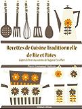 Recettes de Cuisine de Riz et Pâtes (Les recettes d'Auguste Escoffier t. 24)