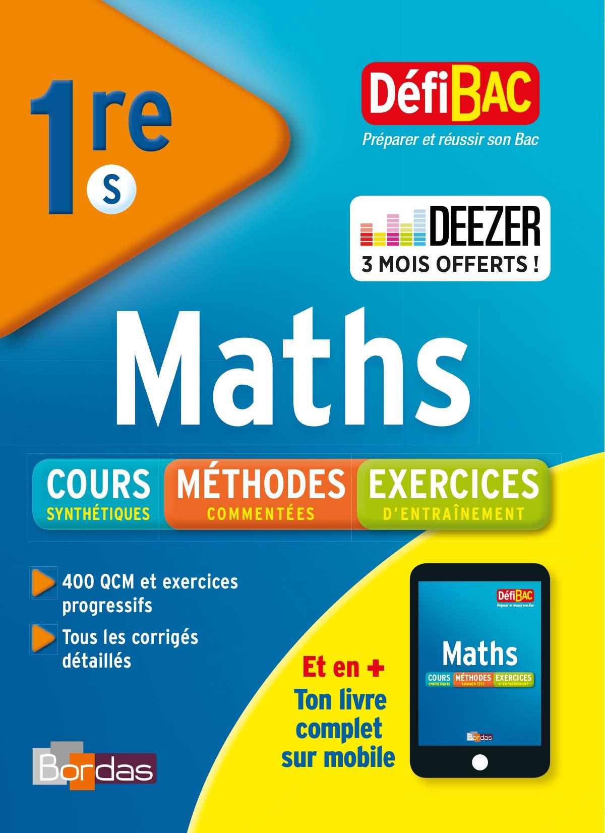 Defibac Maths 1ere S Cours Methodes Exercices Defibac Cme Amazon Co Uk Boissiere Gabriel Aoustin Fabien 9782047356203 Books