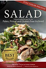 Salad: 17 Indispensable Recipes for the Paleo, Primal and Gluten-Free Inclined (17Recipes.com Series of eBooks Book 1) Kindle Edition