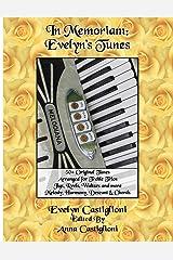 In Memoriam: Evelyn's Tunes: 50+ Original Tunes for Treble Trios (Evelyn's Tune Books) Paperback