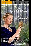 The Long Shadows of summer (Seasons Book 1)
