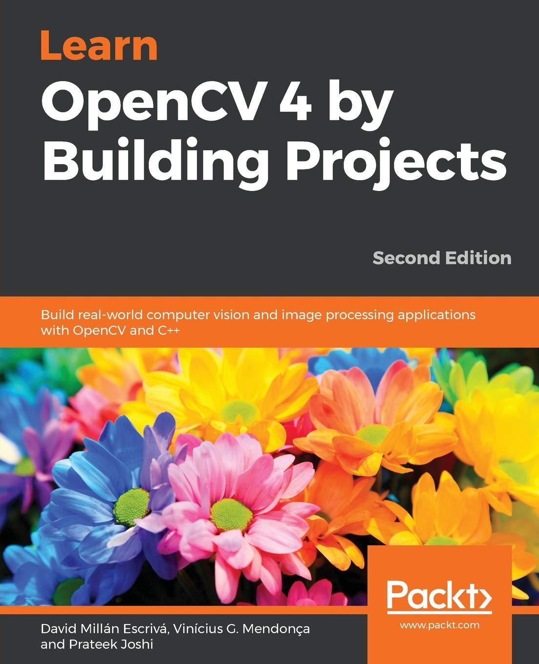 Learn OpenCV 4 by Building Projects: Build real-world