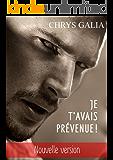 Je t'avais prévenue !: - Nouvelle version (French Edition)