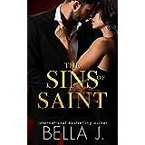 The Sins of Saint: An Alpha Hero Dark Romance (Sins of Saint Trilogy Book 3)