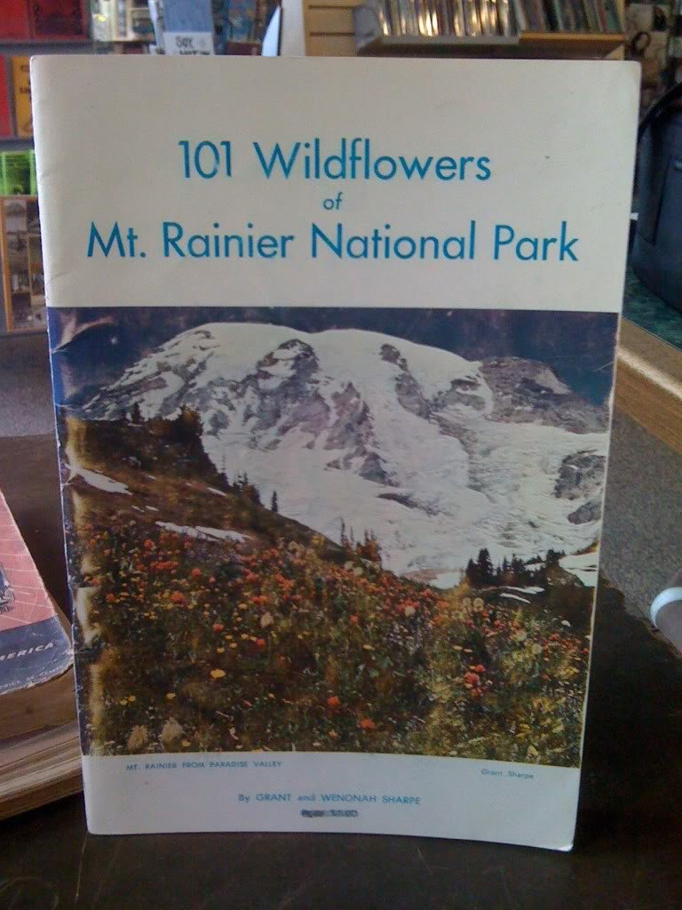 101 Wildflowers of Mt. Rainier National Park, Sharpe, G. & W.