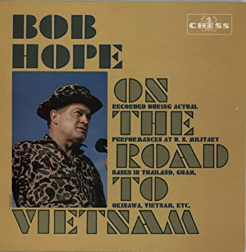 Bob Hope on the Road to Vietnam Lp
