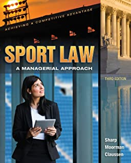 Introduction to sport law with case studies in sport law 2nd.