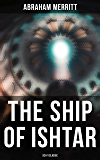 THE SHIP OF ISHTAR: Sci-Fi Classic: SF & Fantasy Novel