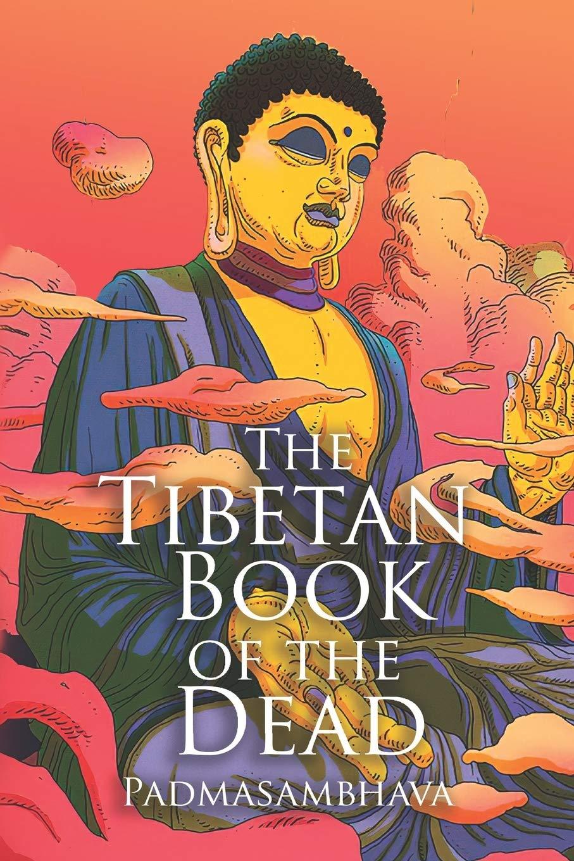 Read Tibetan Book Of The Dead By Padmasambhava