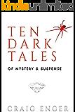 Ten Dark Tales of Mystery & Suspense