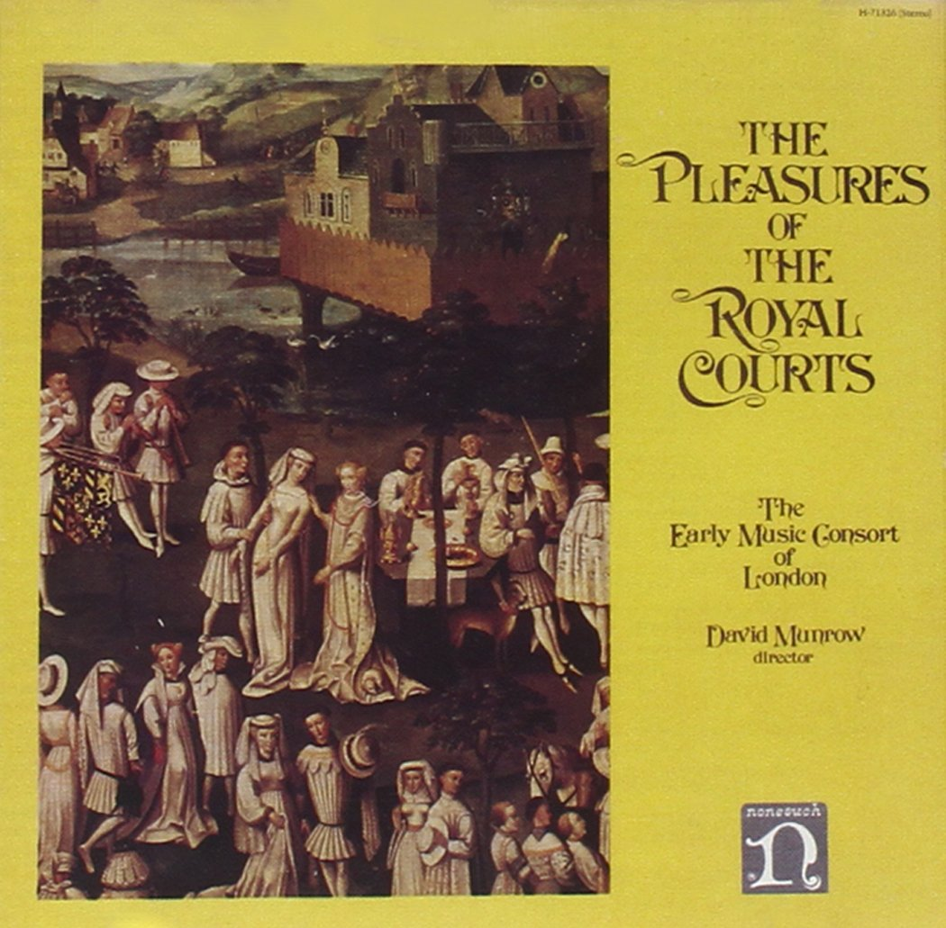 Pleasures of Royal Courts by Elektra: Nonesuch