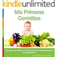 Mis Primeras Comiditas: Recetario para Niños en Período