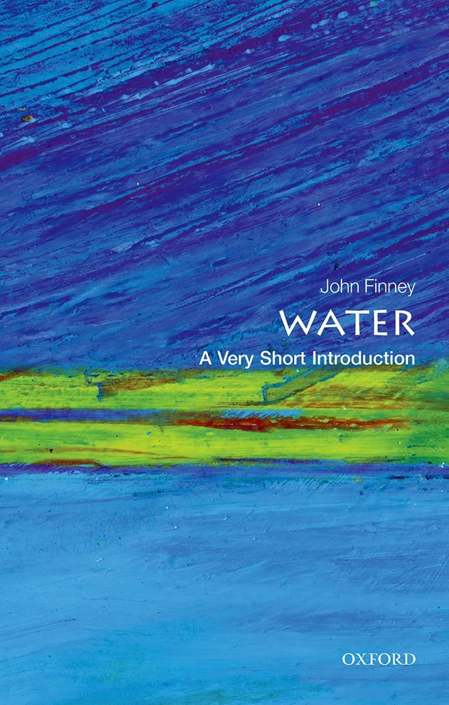 Water  A Very Short Introduction  Very Short Introductions Band 440