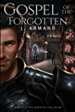 Gospel of the Forgotten (The Immortal Coil) (Volume 3)