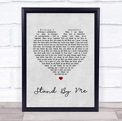 Amazoncom Stand By Me Grey Heart Song Lyric Wall Art Quote Print