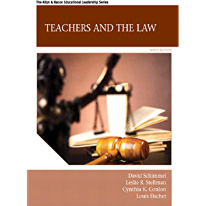 Teachers and the Law (2-downloads) (Allyn & Bacon Educational Leadership)