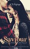 Saviour: A Kings of Rebellion MC short story (The Kings of Rebellion MC Book 0)
