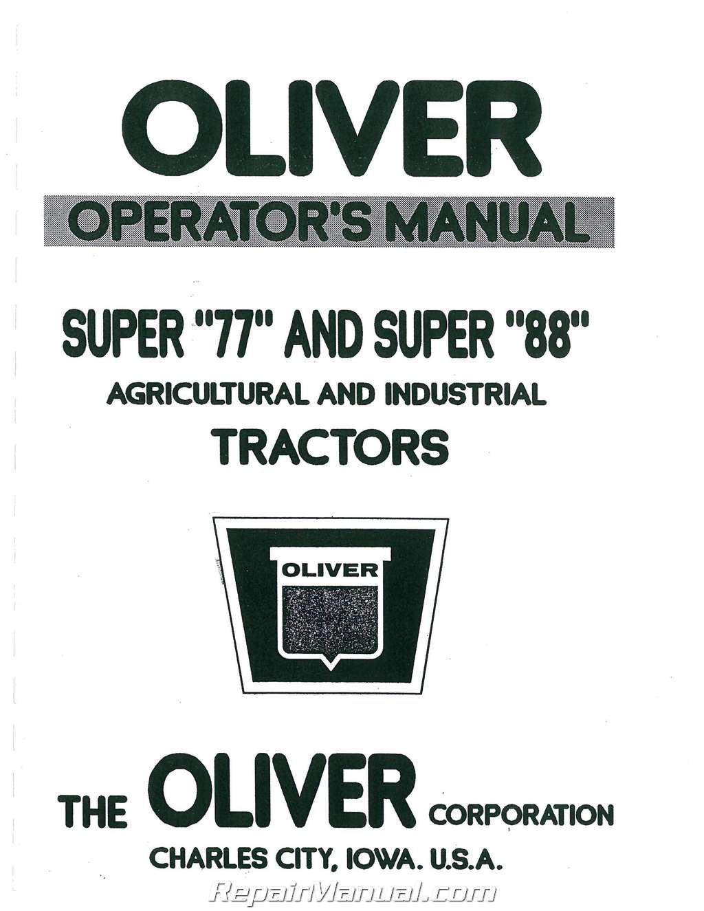 Read Online OL-O-SUP77-88 Oliver Model Super 77 And Super 88 Operators Manual ebook