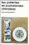 Les Poteries et Porcelaines chinoises