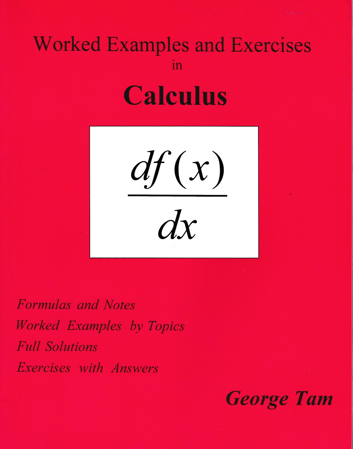 Work Examples and Exercises in Calculus