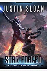 Star Forged: A Military SciFi Epic (Ascension Gate Book 1) Kindle Edition