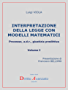 Interpretazione della legge con modelli matematici. Processo, a.d.r., giustizia predittiva