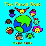 The Peace Book (Todd Parr Classics)
