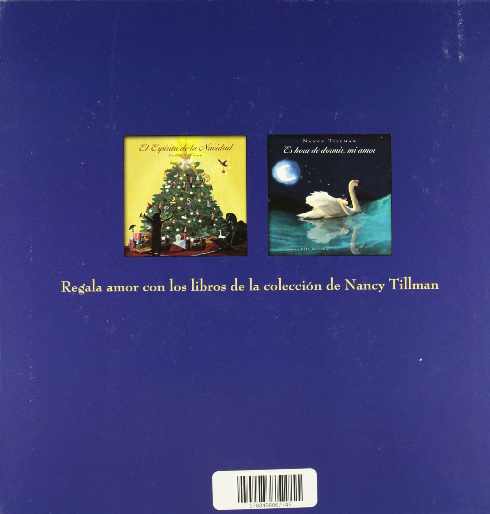 Donde quiera que estés mi amor te encontrará: Nancy Tillman: 9788496067745:  Amazon.com: Books