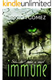 IMMUNE (Flash series Book 2)