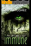 IMMUNE (The Flash Series Book 2)