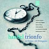 Haendel : Il trionfo del Tempo e del Disinganno