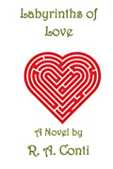 Labyrinths of Love Kindle Edition