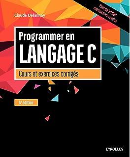 exercices en langage c claude delannoy pdf