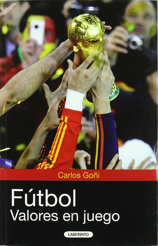 Futbol / Soccer: Valores en juego / Values at Play (Spanish Edition) ebook