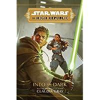 Star Wars The High Republic: Into The Dark