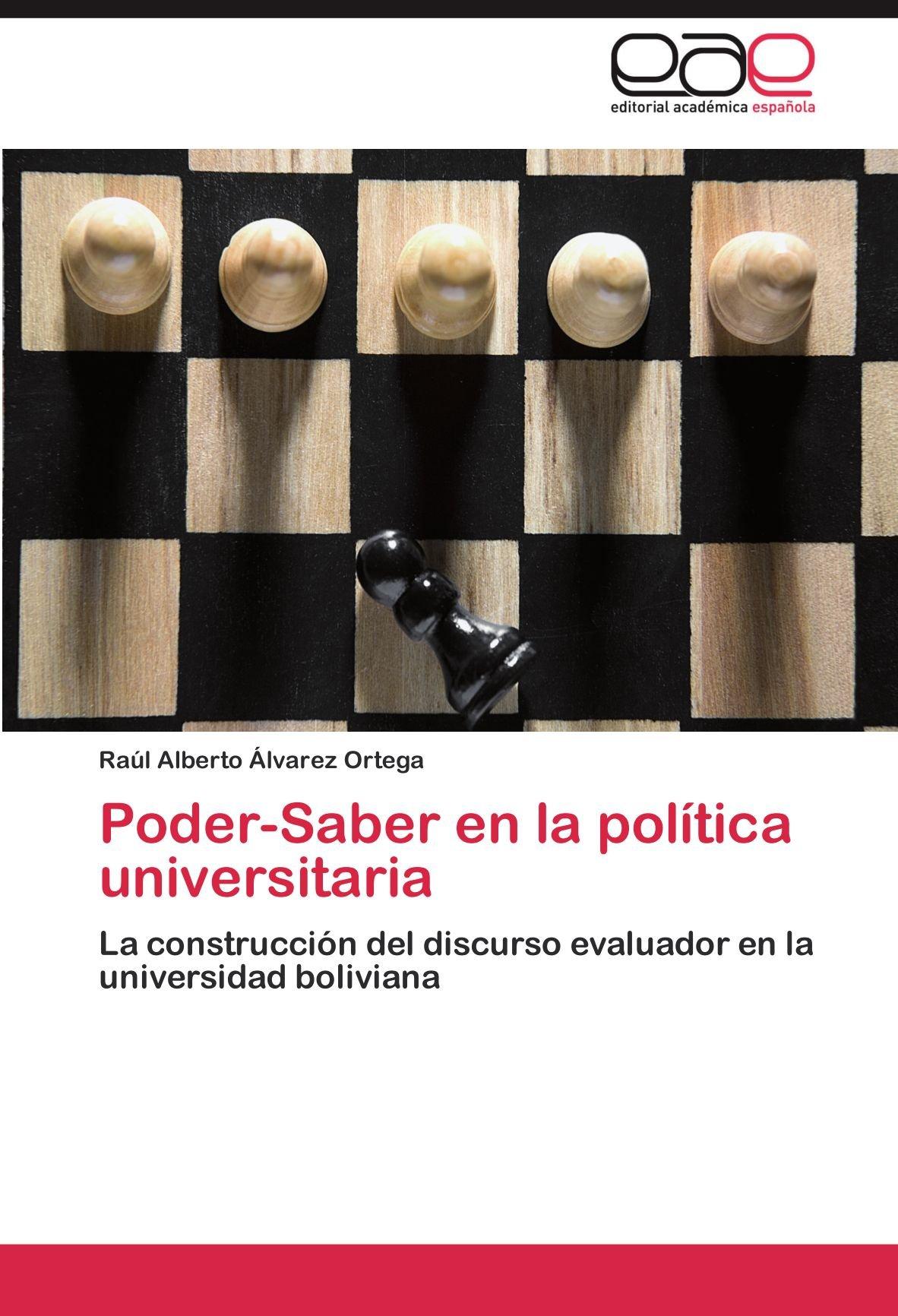 Poder-Saber en la política universitaria: La construcción ...