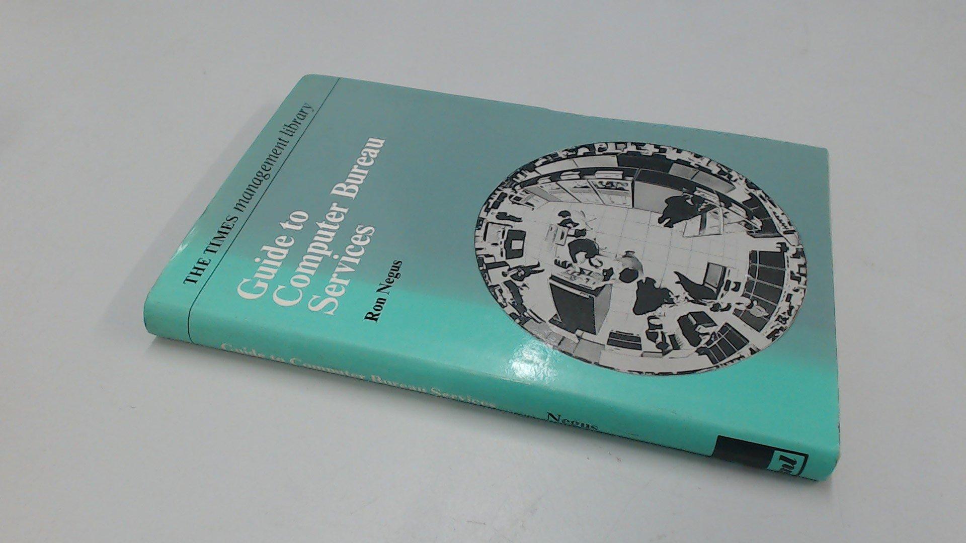 Guide to Computer Bureau Services The Times management ...