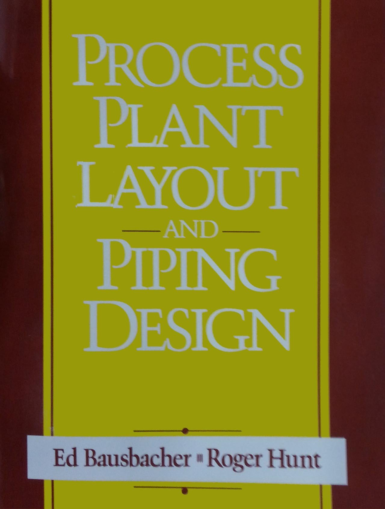 Buy Process Plant Layout And Piping Design Book Online At Low Prices Manual In India Reviews Ratings